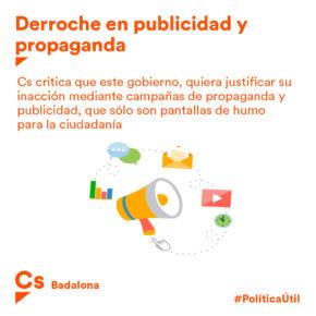 Ciutadans Badalona critica que el govern municipal quasi quadrupliqui el pressupost municipal destinat a  publicitat i propaganda